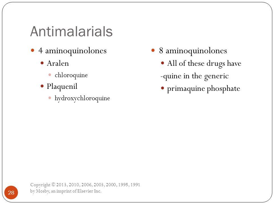 Antimalarials 4 aminoquinolones 8 aminoquinolones Aralen Plaquenil