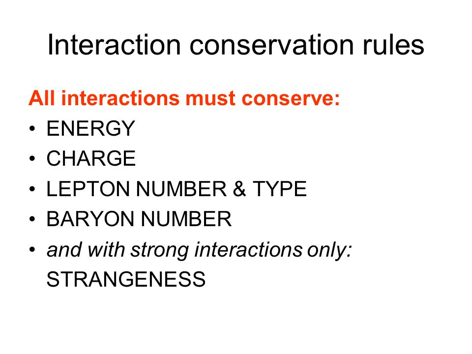 Interaction conservation rules