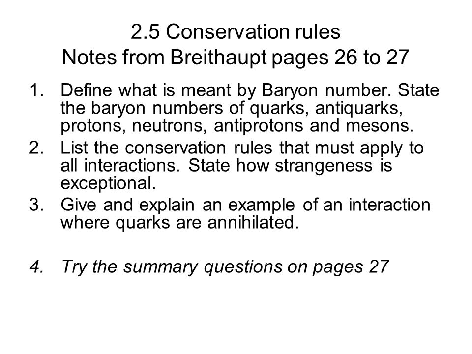 2.5 Conservation rules Notes from Breithaupt pages 26 to 27
