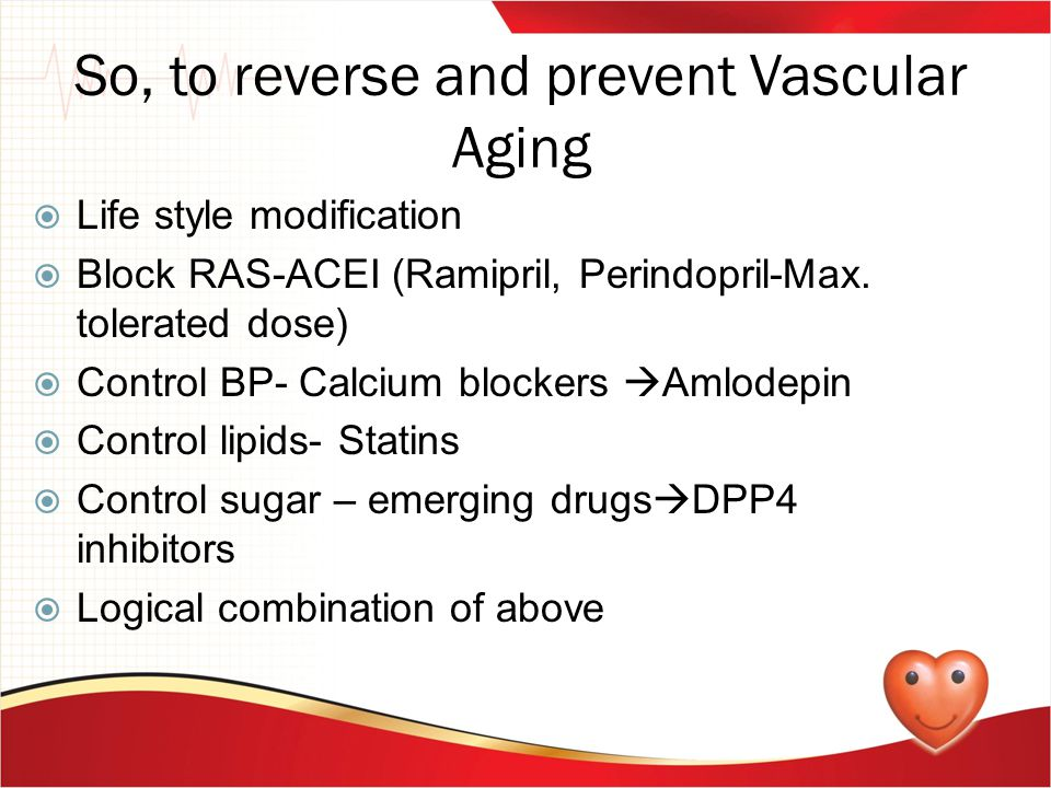 So, to reverse and prevent Vascular Aging