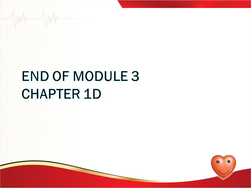 END OF MODULE 3 CHAPTER 1D