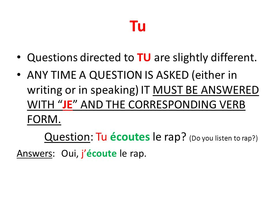 Tu Questions directed to TU are slightly different.