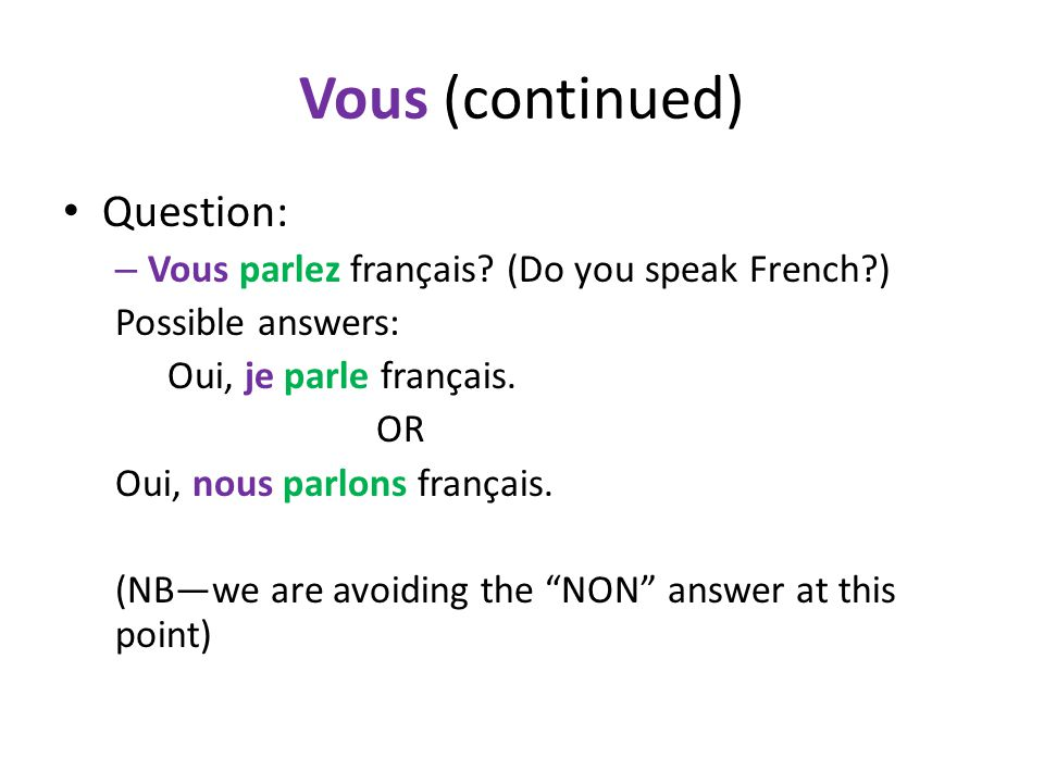 Vous (continued) Question: