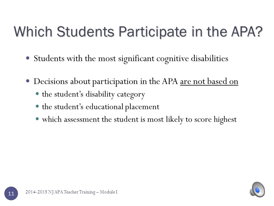 Which Students Participate in the APA
