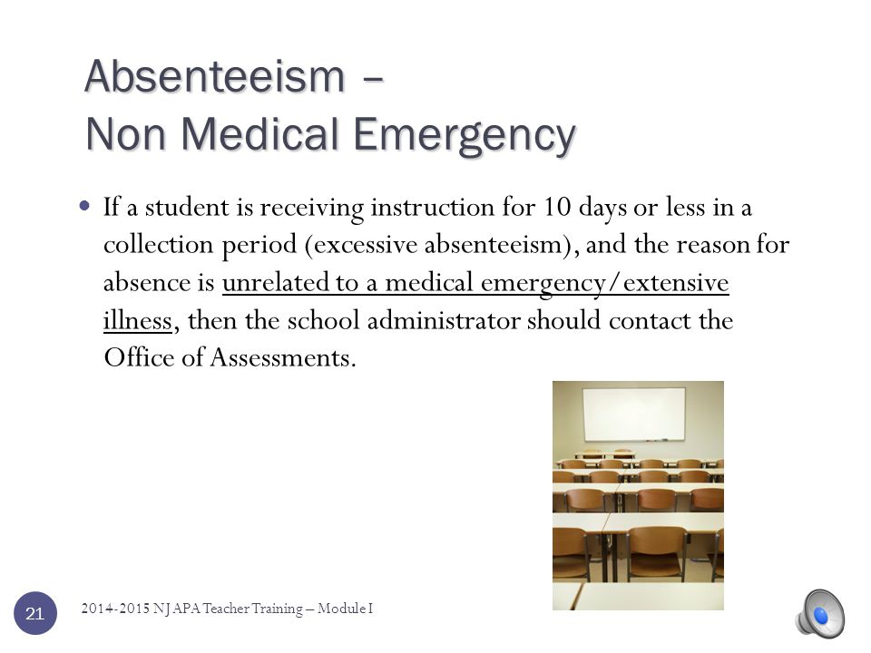 Absenteeism – Non Medical Emergency