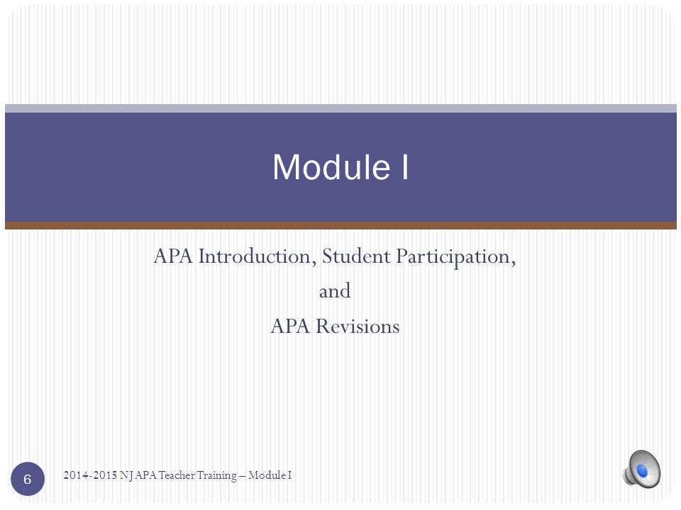 APA Introduction, Student Participation, and APA Revisions