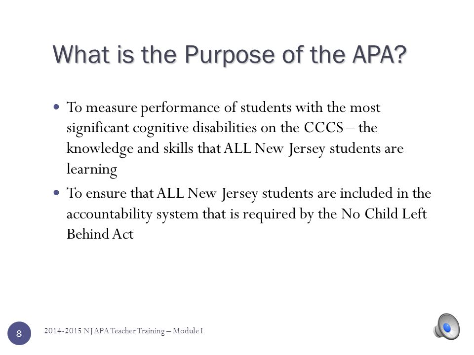 What is the Purpose of the APA