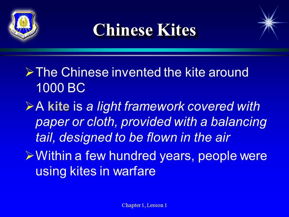 Chinese Kites The Chinese invented the kite around 1000 BC