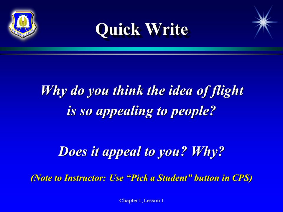 Quick Write Why do you think the idea of flight