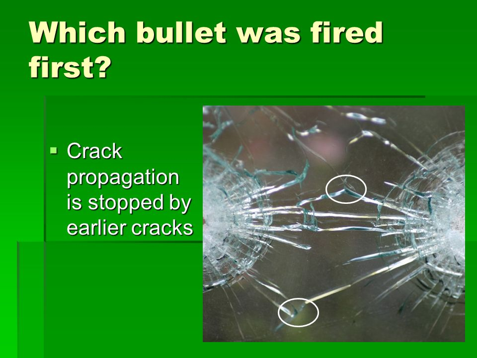 Which bullet was fired first