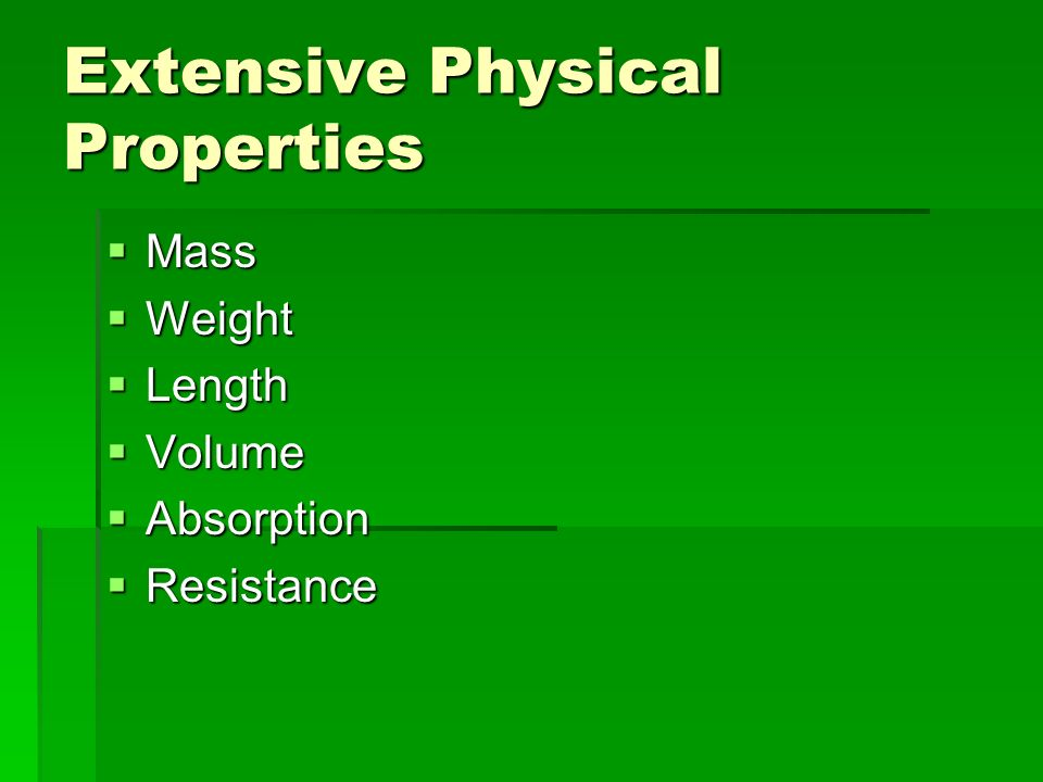 Extensive Physical Properties