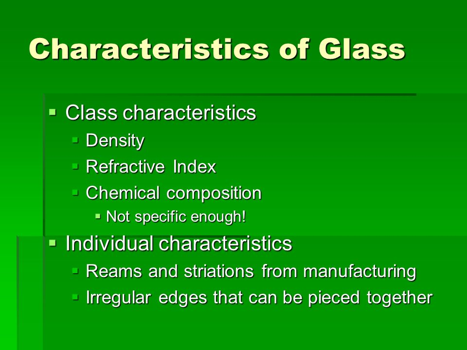 Characteristics of Glass