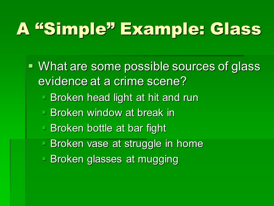A Simple Example: Glass