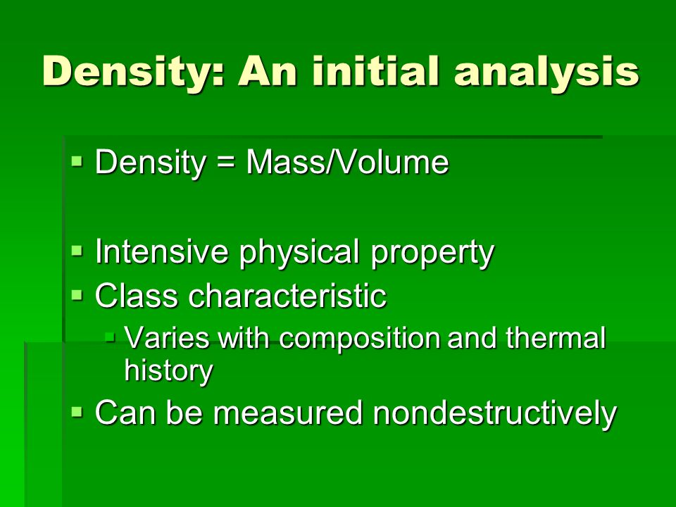 Density: An initial analysis