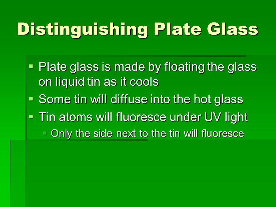 Distinguishing Plate Glass
