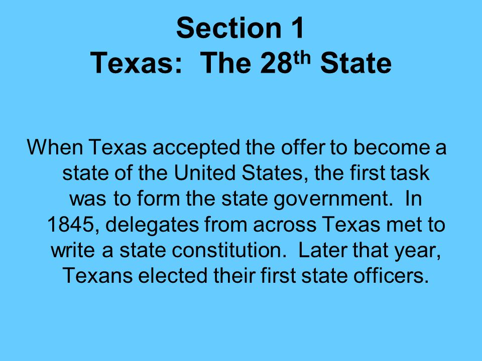 Section 1 Texas: The 28th State
