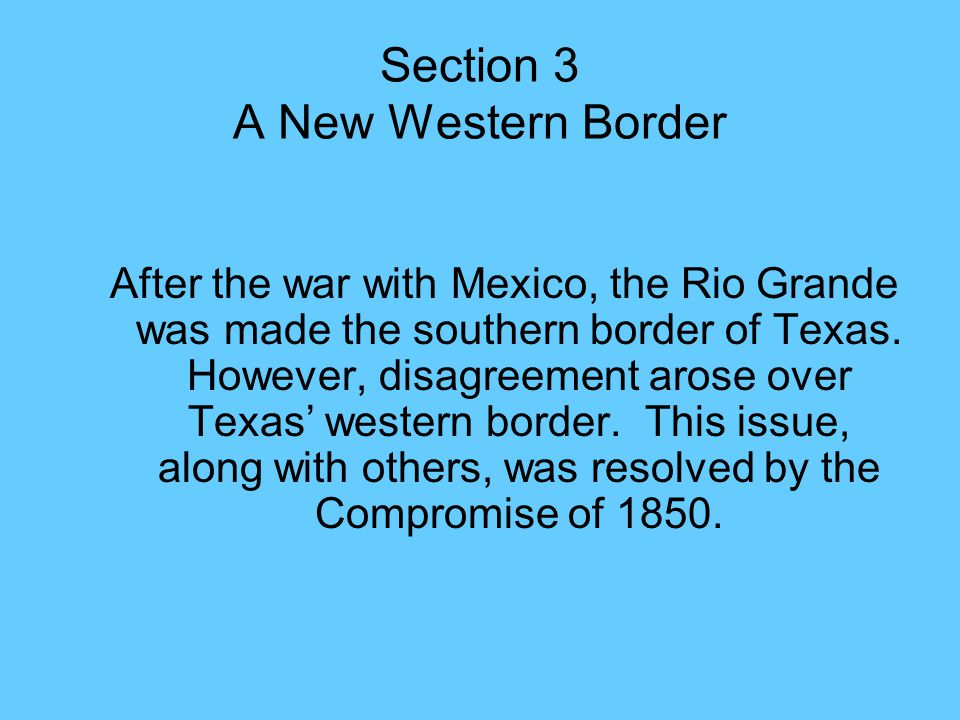 Section 3 A New Western Border
