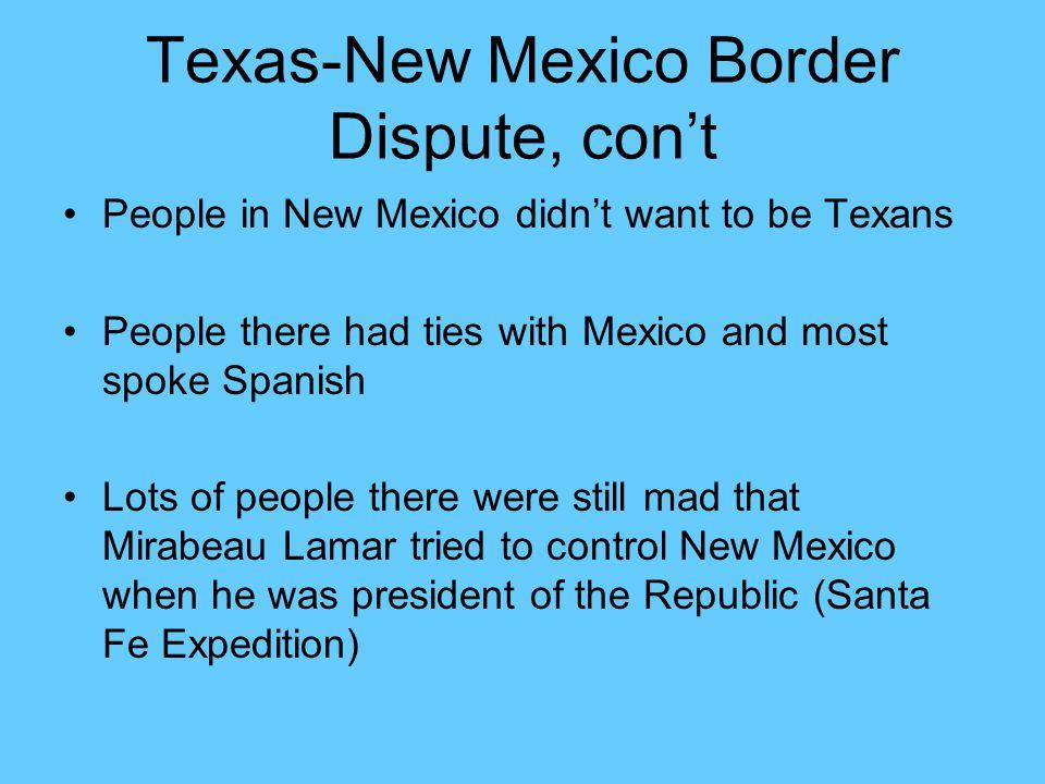 Texas-New Mexico Border Dispute, con't