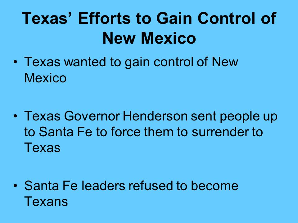 Texas' Efforts to Gain Control of New Mexico