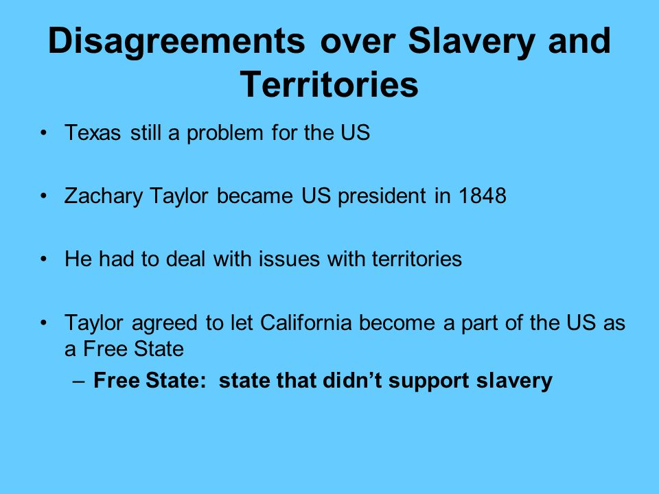 Disagreements over Slavery and Territories