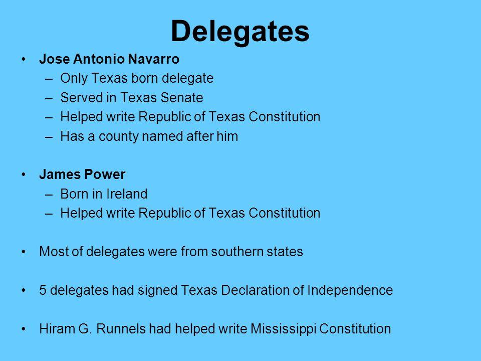 Delegates Jose Antonio Navarro Only Texas born delegate