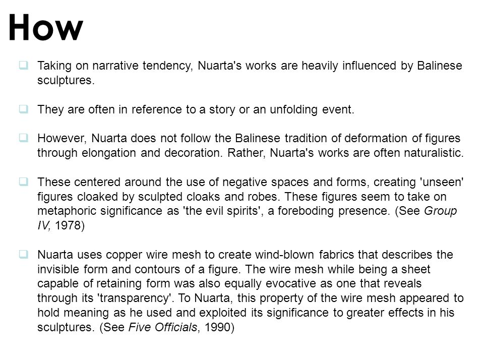 How Taking on narrative tendency, Nuarta s works are heavily influenced by Balinese sculptures.