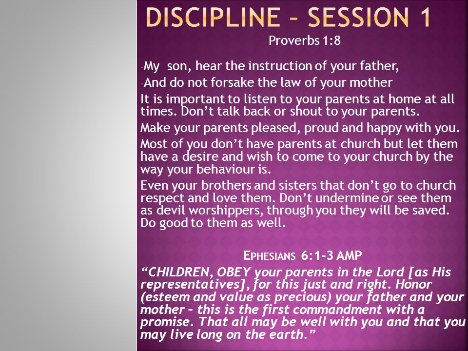 Discipline – session 1 Proverbs 1:8