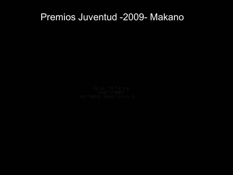Premios Juventud -2009- Makano