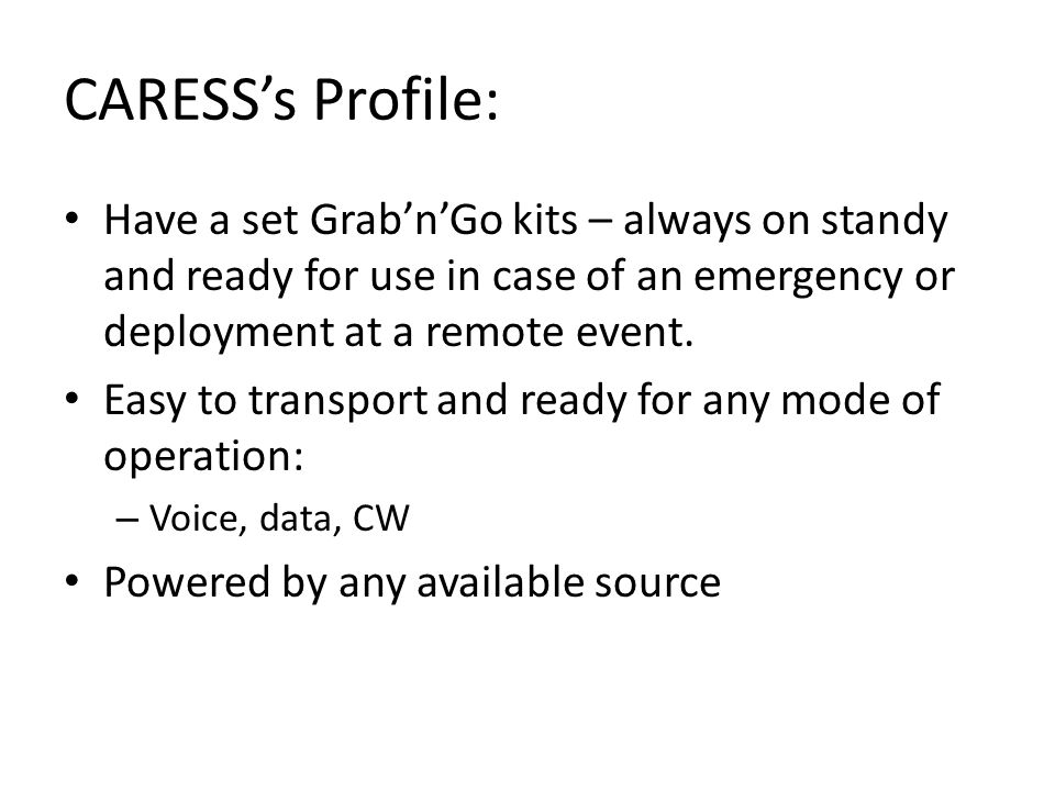 CARESS's Profile: Have a set Grab'n'Go kits – always on standy and ready for use in case of an emergency or deployment at a remote event.