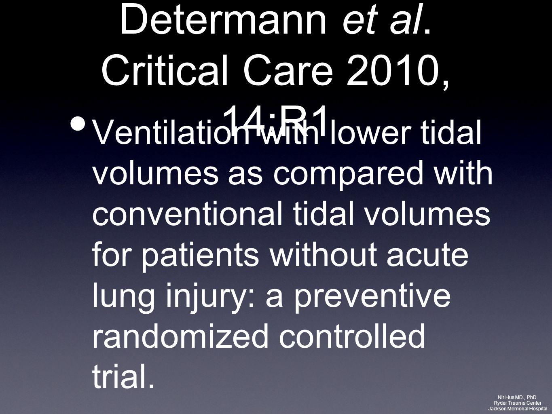 Determann et al. Critical Care 2010, 14:R1