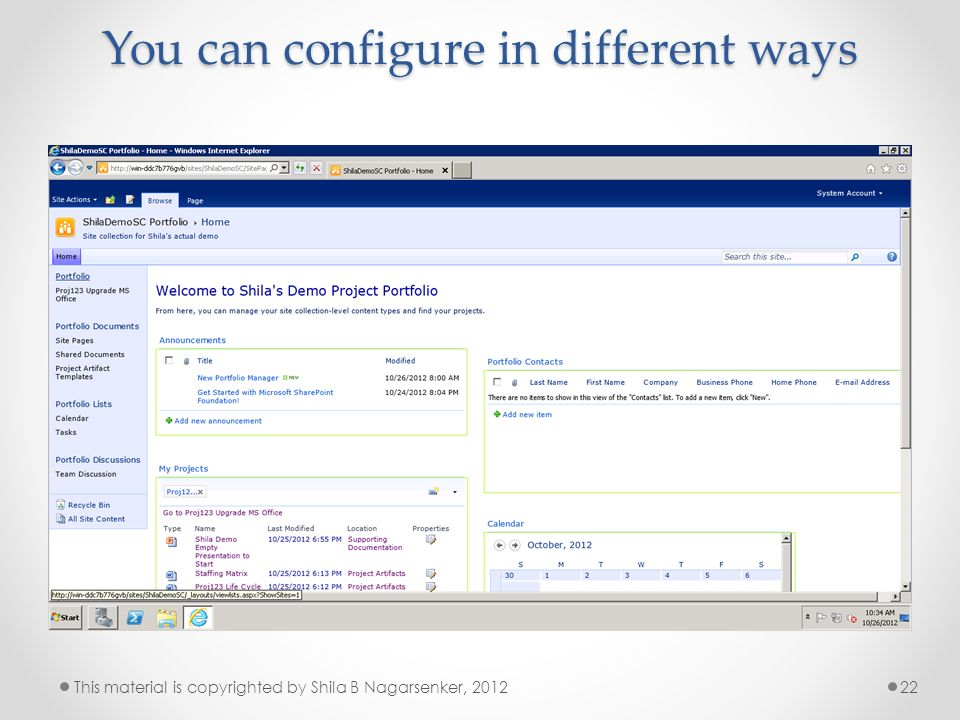You can configure in different ways