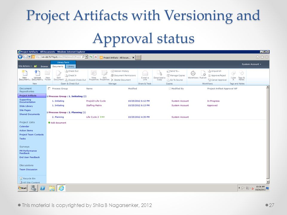 Project Artifacts with Versioning and Approval status