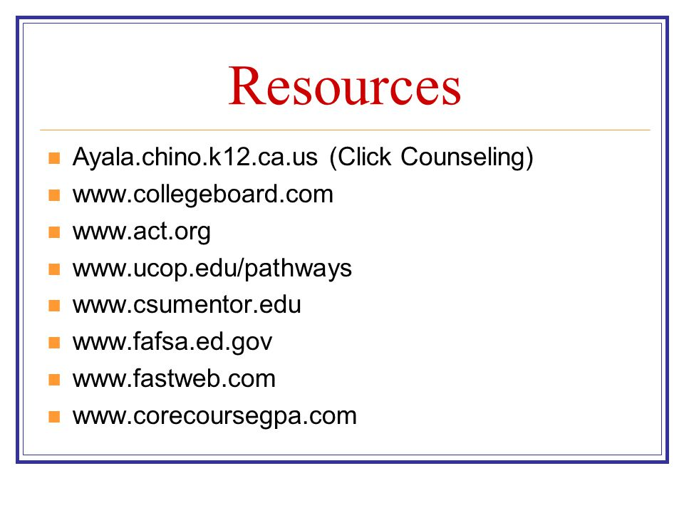 Resources Ayala.chino.k12.ca.us (Click Counseling)