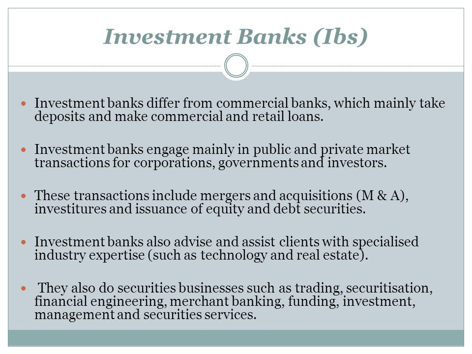 Investment Banks (Ibs)