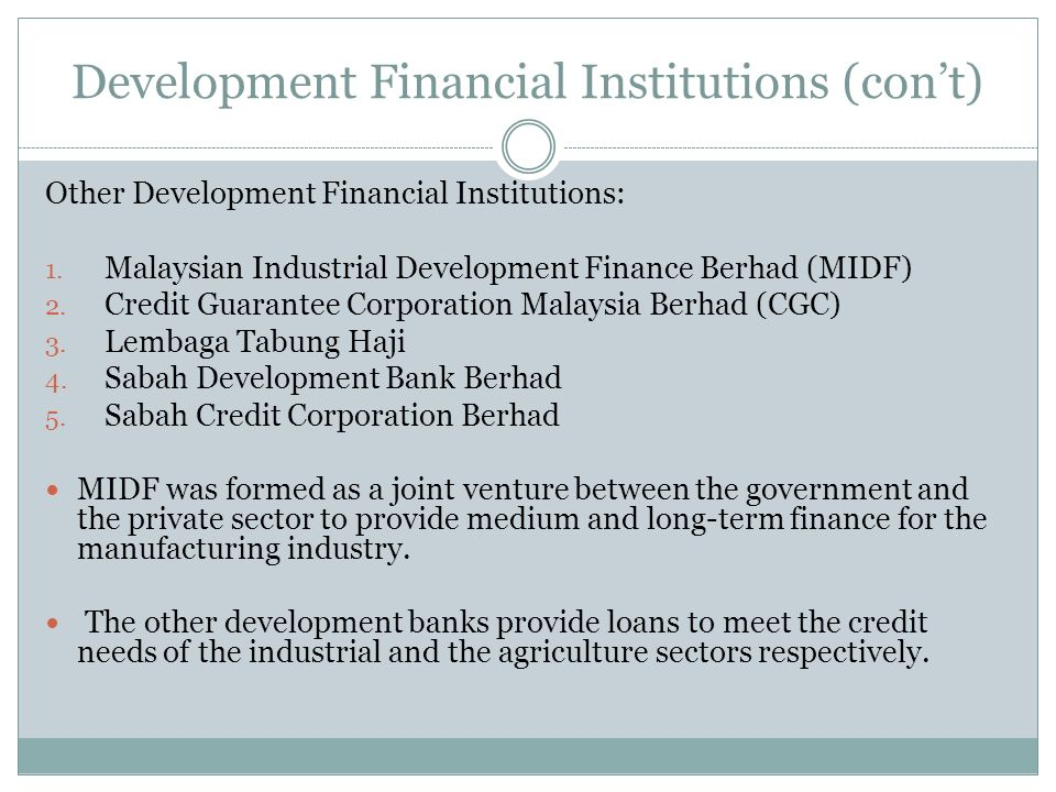 Development Financial Institutions (con't)