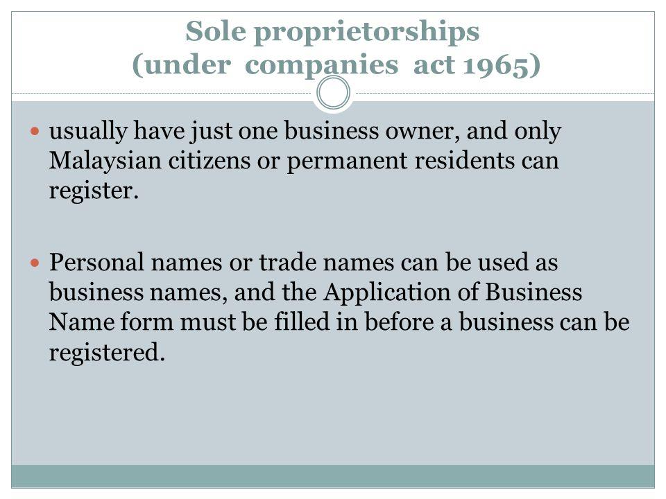 Sole proprietorships (under companies act 1965)
