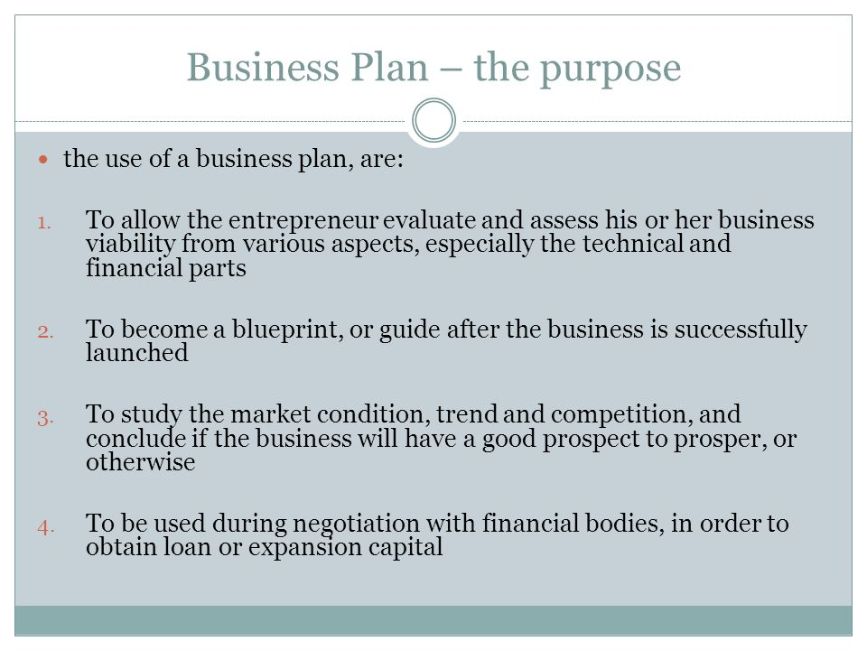 Business Plan – the purpose
