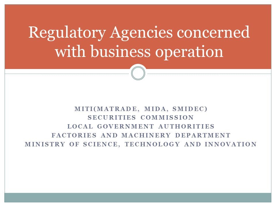 Regulatory Agencies concerned with business operation