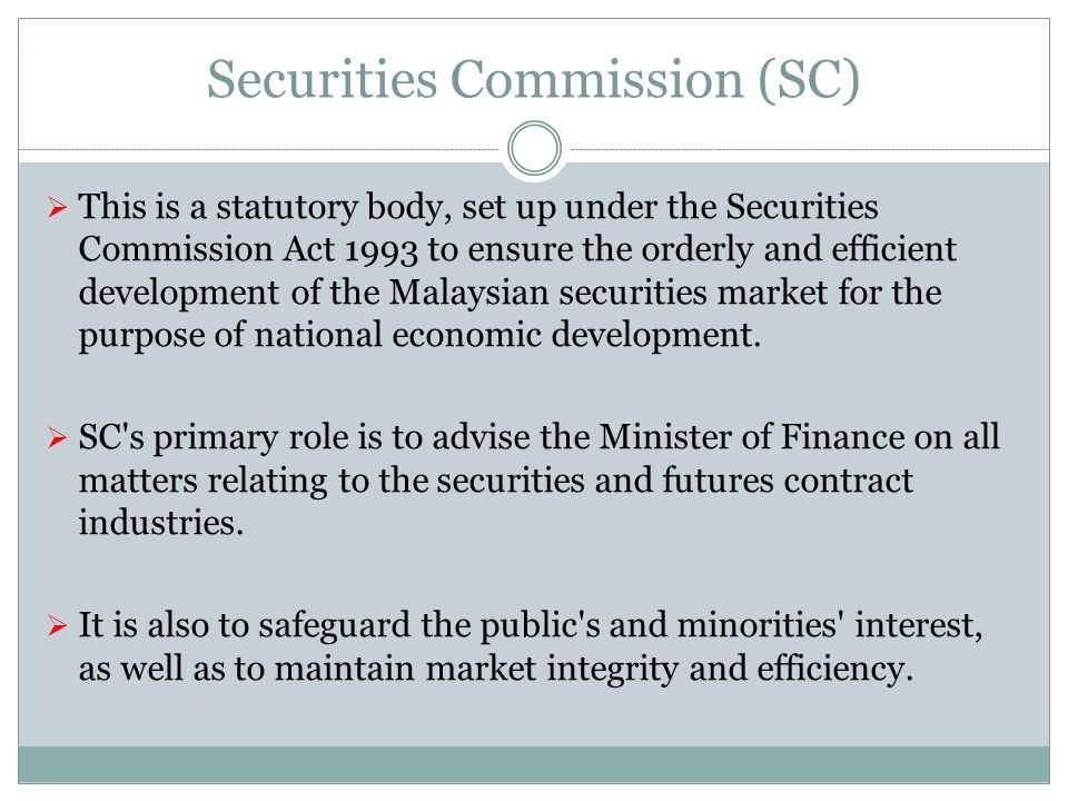 Securities Commission (SC)