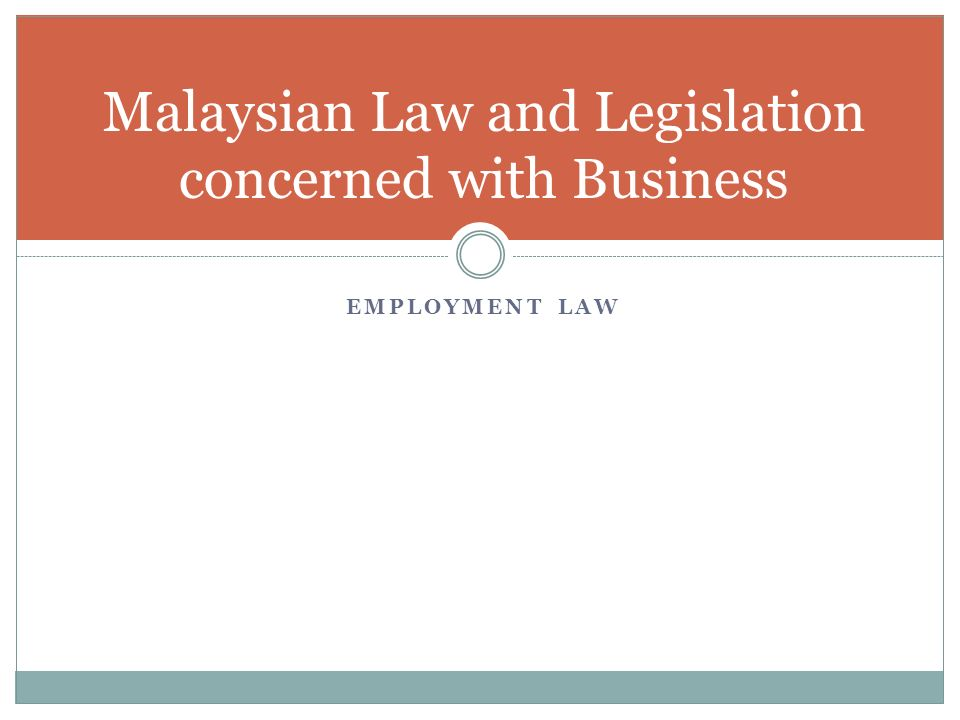 Malaysian Law and Legislation concerned with Business