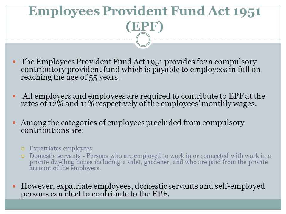 Employees Provident Fund Act 1951 (EPF)