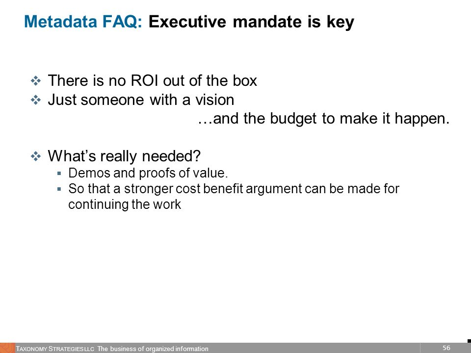 Metadata FAQ: Executive mandate is key
