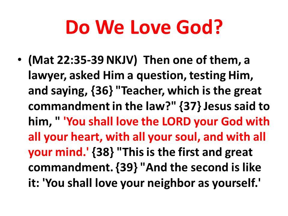 Do We Love God