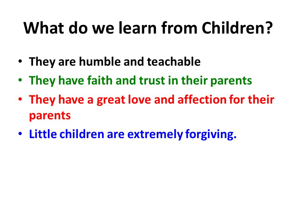 What do we learn from Children