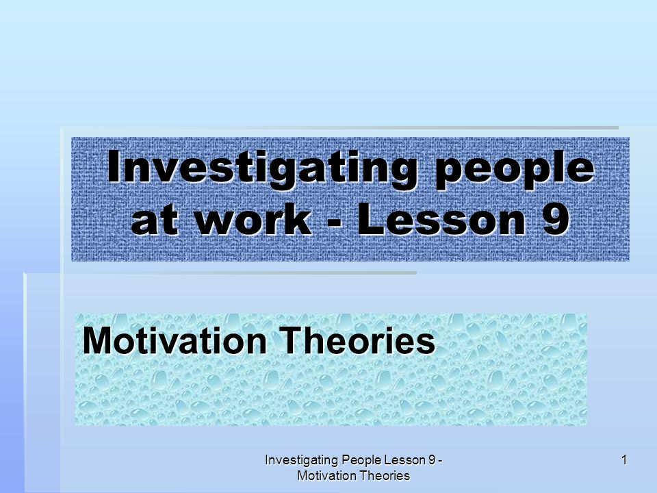 Investigating people at work - Lesson 9