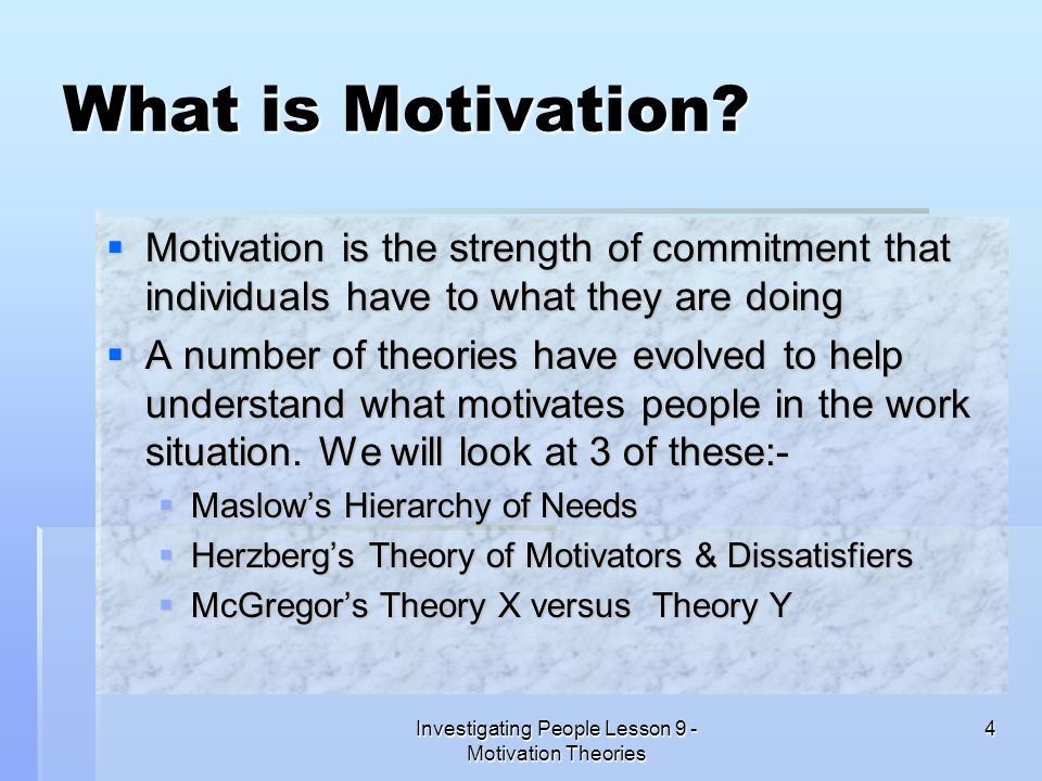Investigating People Lesson 9 - Motivation Theories