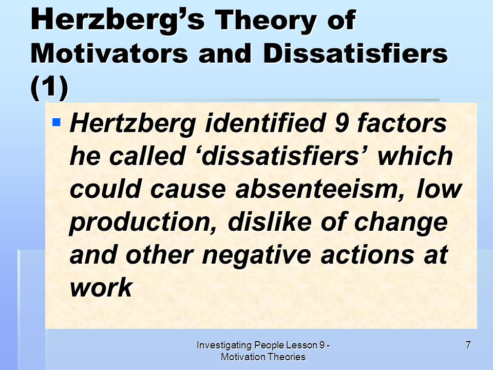 Herzberg's Theory of Motivators and Dissatisfiers (1)