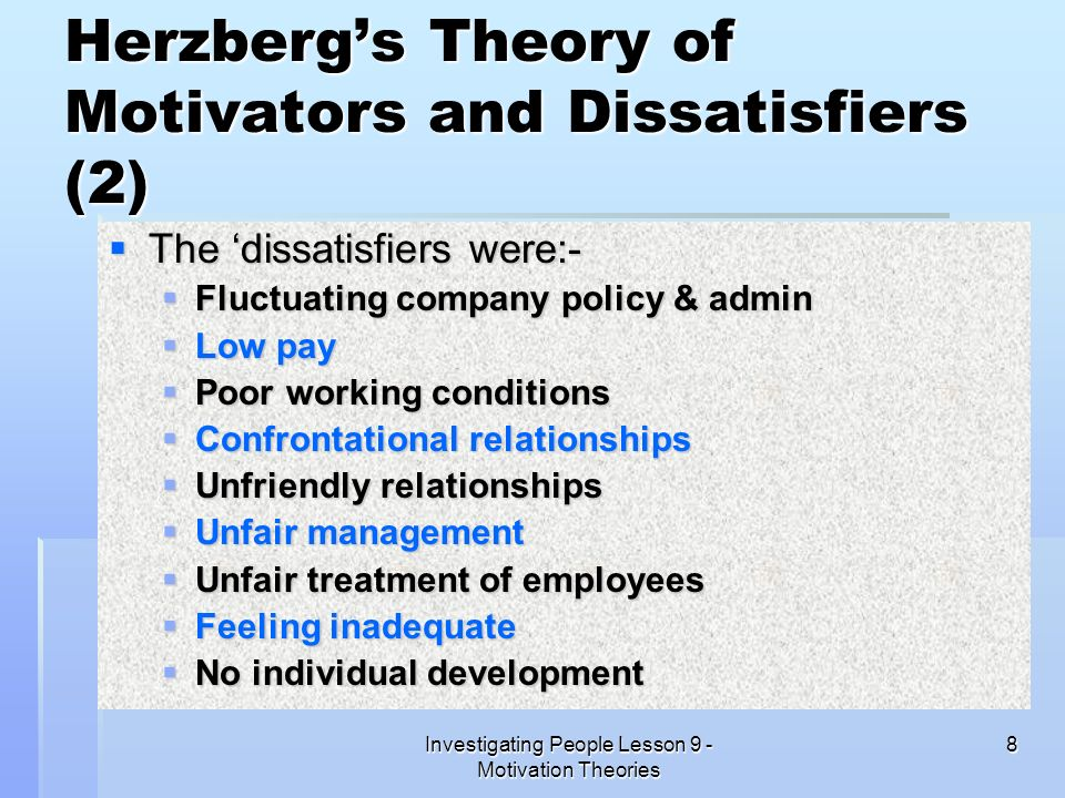 Herzberg's Theory of Motivators and Dissatisfiers (2)