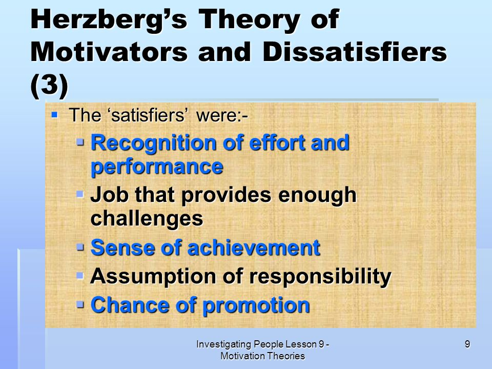 Herzberg's Theory of Motivators and Dissatisfiers (3)