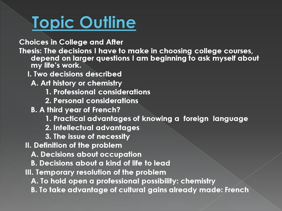 Topic Outline Choices in College and After